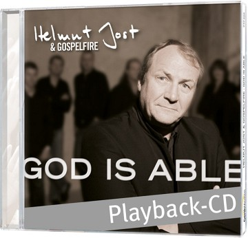 Helmut Jost & Gospelfire – God is able Playback-CD