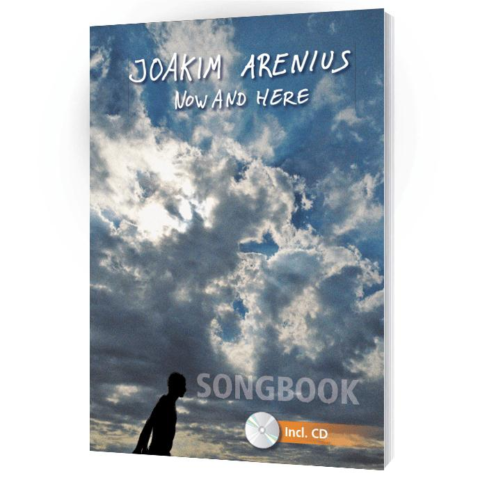 Joakim Arenius - Now and here - Songbook mit CD