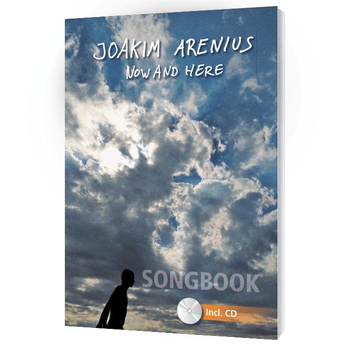 Joakim Arenius - Now and here - Songbook mit CD
