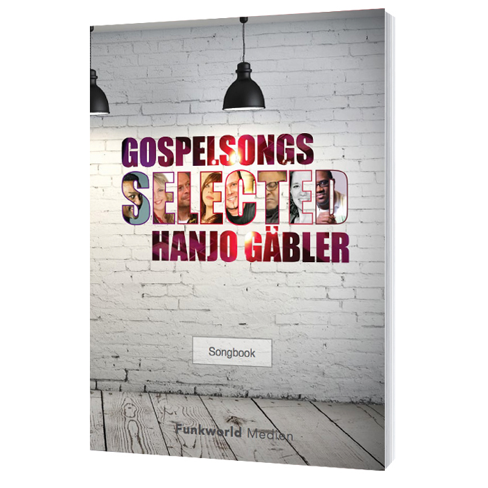 Hanjo Gäbler - Selected Gospelsongs - Songbook