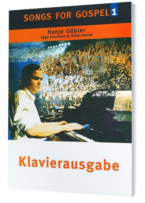 Songs for Gospel 1 Klavierausgabe