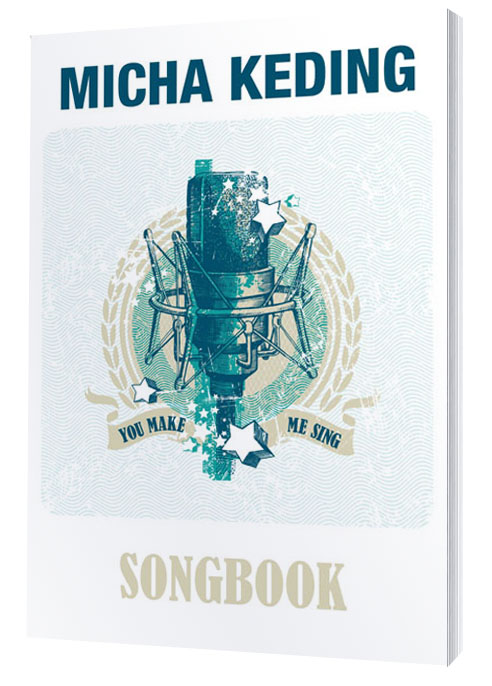 Micha Keding – You make me sing Songbook