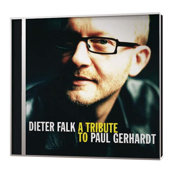 Dieter Falk – A Tribute to Paul Gerhard  CD