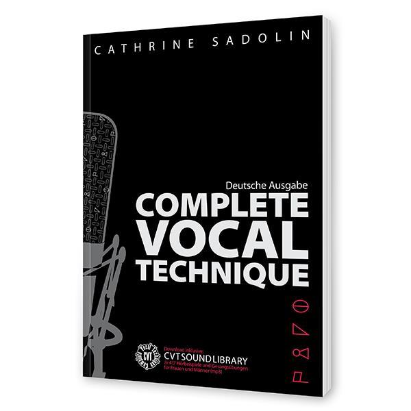 Complete Vocal Technique - Lehrbuch (dt. Fassung)