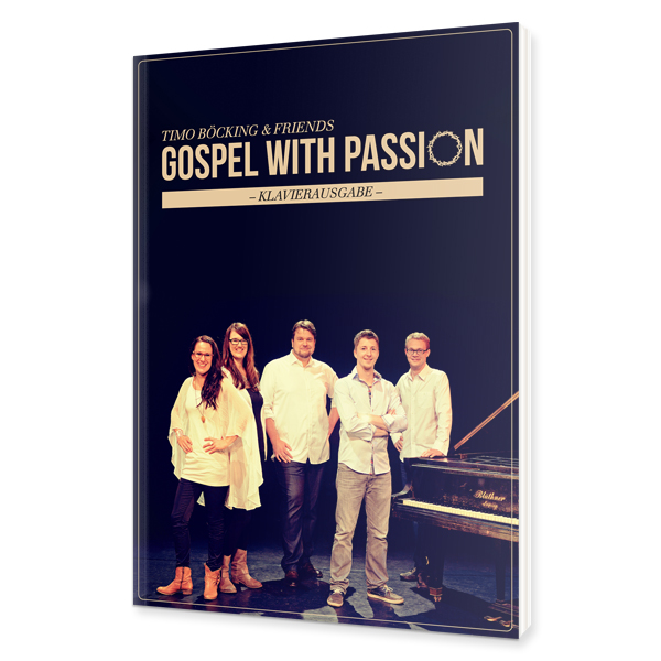 Böcking and Friends - Gospel with Passion - Klavierausgabe