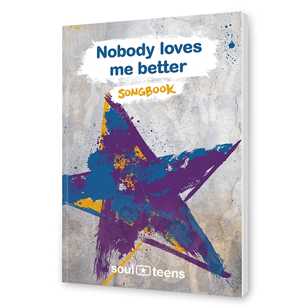 Soul Teens - Nobody loves me better Songbook