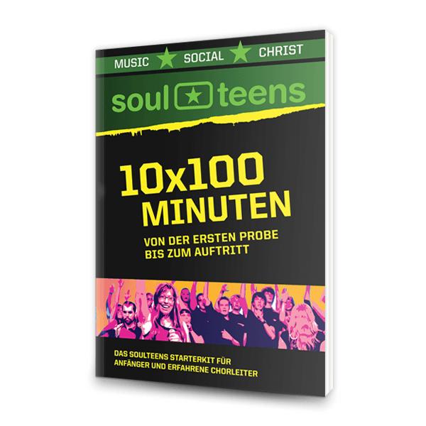 SoulTeens - 10x100 Minuten Arbeitshilfe