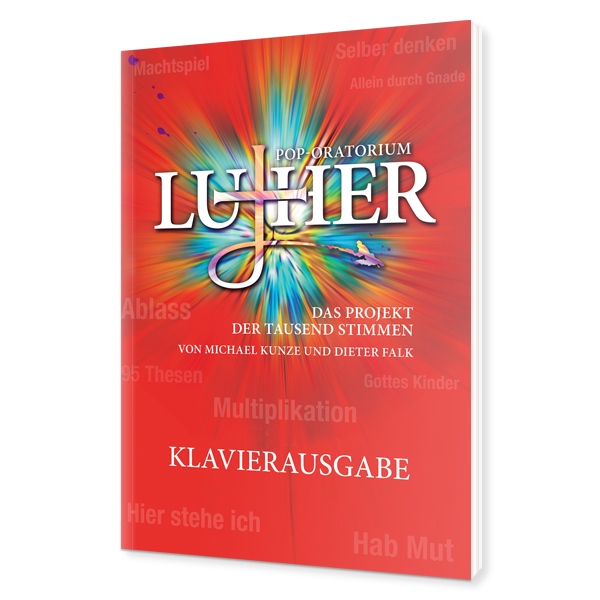 Pop-Oratorium Luther - Klavierausgabe
