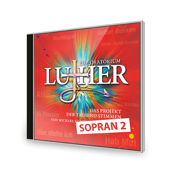 Pop-Oratorium Luther - Übungs-CD 2. Sopranstimme