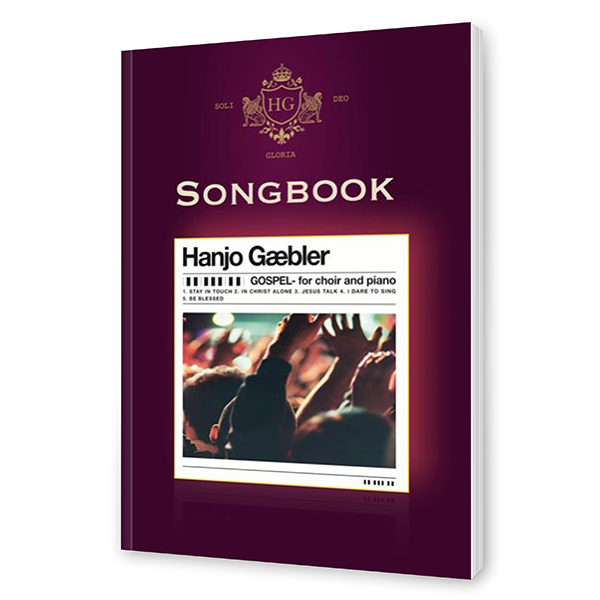 Hanjo Gäbler – Gospel for piano and choir Songbook