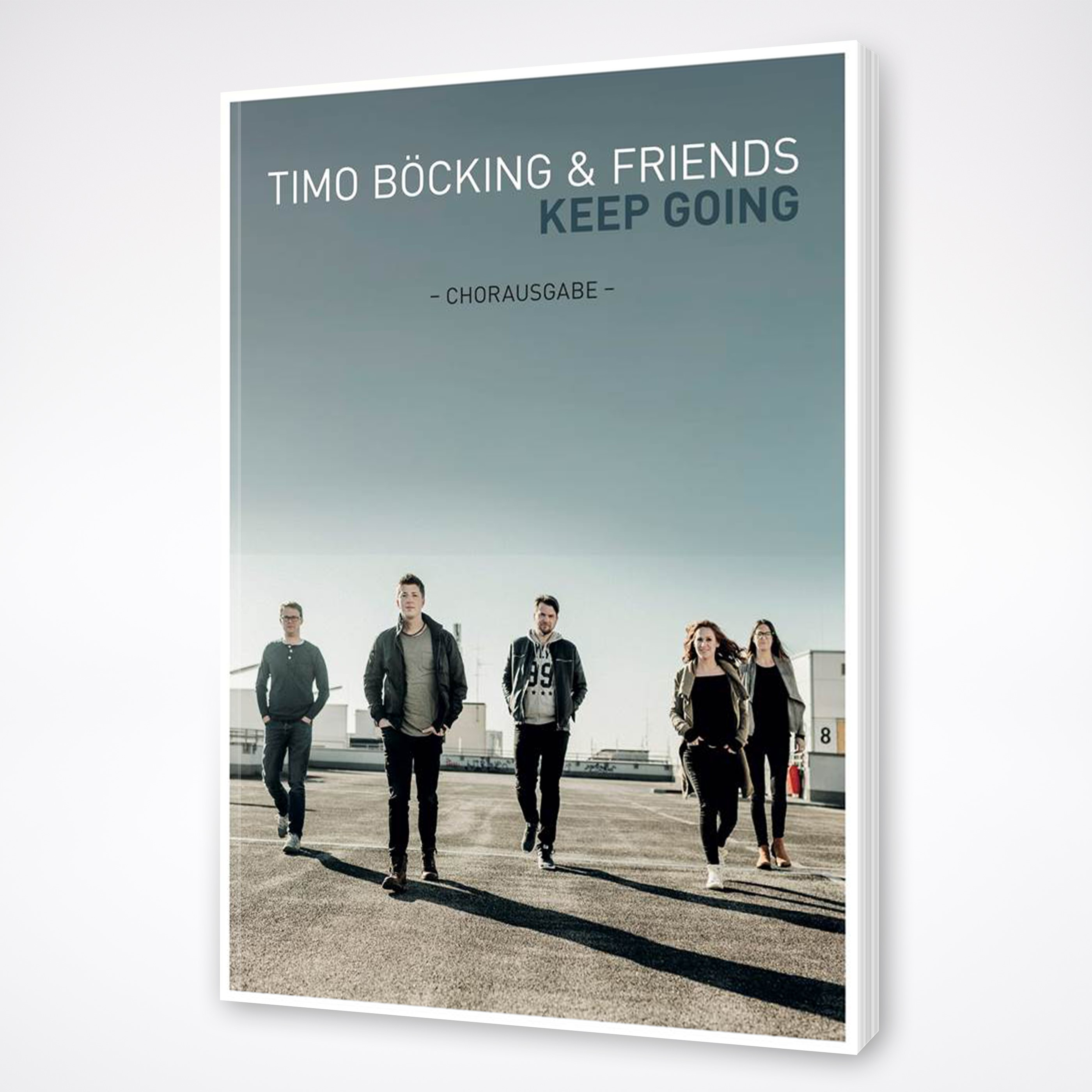 Timo Böcking & Friends - Keep going Songbook