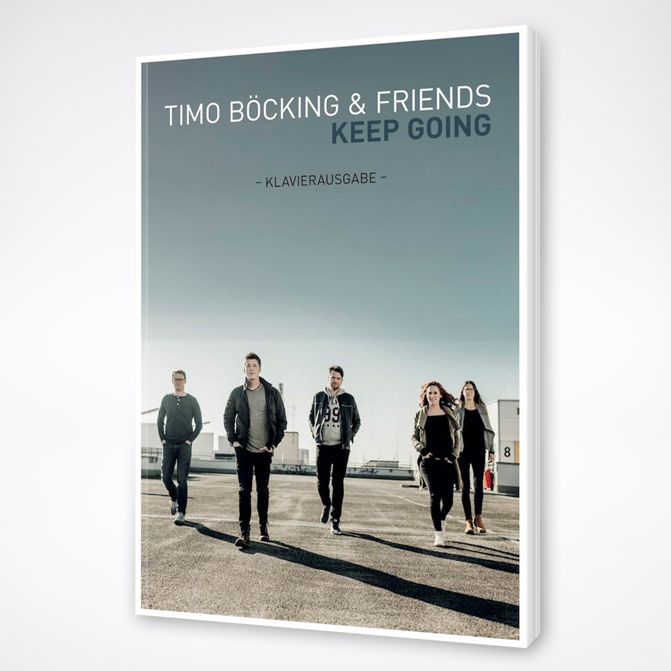 Timo Böcking & Friends - Keep going Klavierausgabe