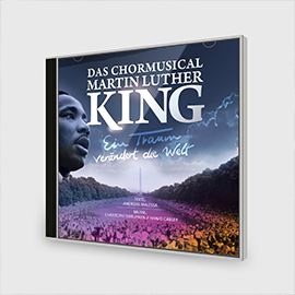 Das Chormusical Martin Luther King - CD
