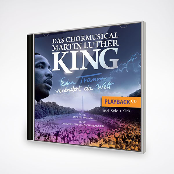 Chormusical Martin Luther King - Playback incl. Solo + Klick