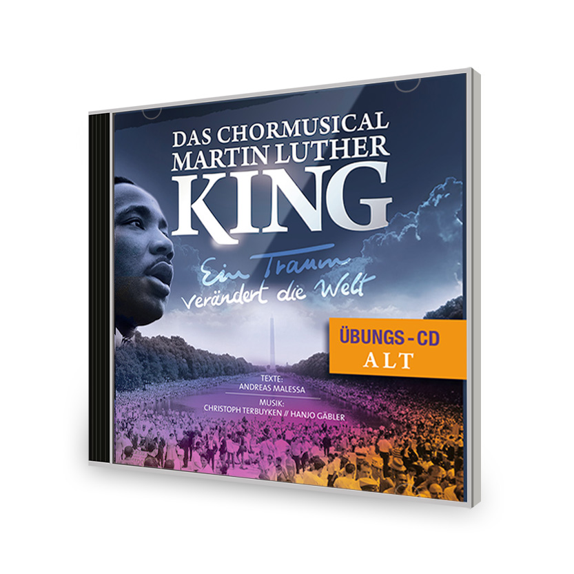 Chormusical Martin Luther King Übungs-CD Alt