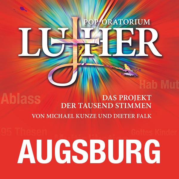 Pop-Oratorium Luther - Augsburg