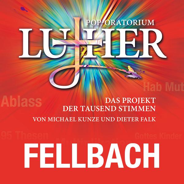 Pop-Oratorium Luther - Fellbach