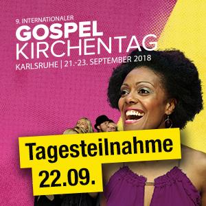 9. Internationaler Gospelkirchentag - Tagesteilnahme 22.09.2018
